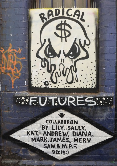 final frame in a series for a street art collaboration, credits are written here as by Lily, Sally, Kat, Andrew, Diana, Mark, James, Merv, Sam and M.P.F. Dec '15